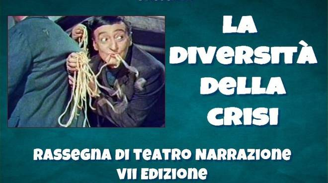 Locandina La diversita della crisi rassegna teatro narrazione blog