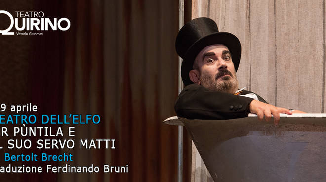 """""""Mr Pùntila e il suo servo Matti"""" di Bertolt Brecht scene e regia Ferdinando Bruni Francesco Frongia prima martedì 4 aprile ore 21 Teatro Quirino"""