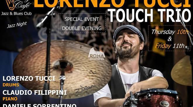 Lorenzo Tucci Touch Trio in concerto al Charity Cafè