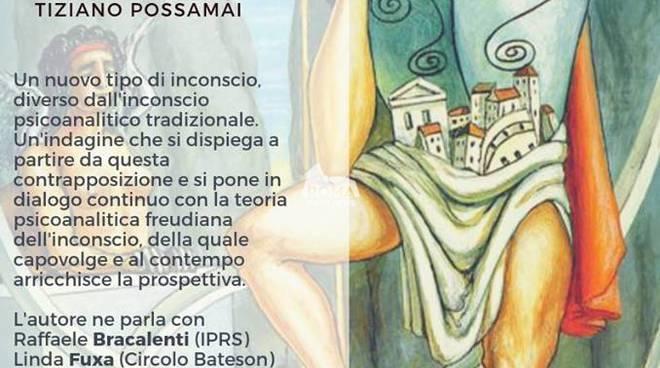 """Presentazione del libro \""""Inconscio e ripetizione. La fabbrica della soggettività\"""" di Tiziano Possamai"""