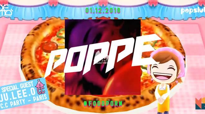 ❯❯ SAB 01.12 ❑ P O P P E ❑ #foodporn + C.C PARTY from Paris