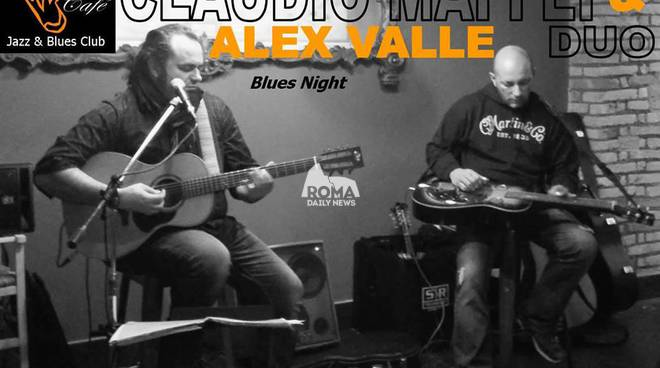 Claudio Maffei & Alex Valle: Blues Night al Charity Café