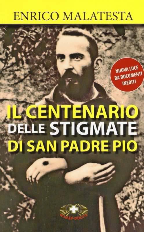2018 – Centenario delle Stigmate di San Padre Pio