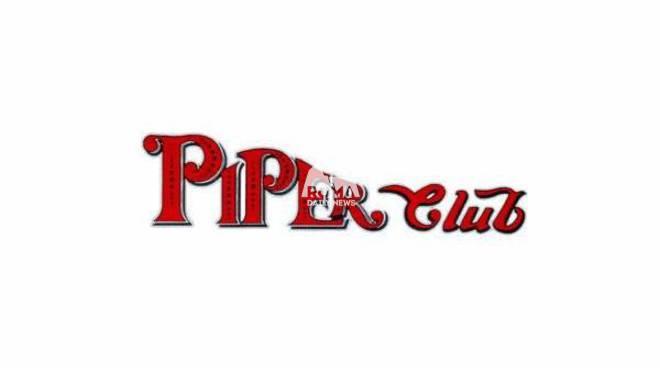 Piper Club Roma venerdì 11 Gennaio 2019 - Ingresso Omaggio