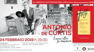"""Presentazione del volume \""""ANTONIO DE CURTIS – Il Principe Poeta\"""" a cura di Elena Anticoli de Curtis e Virginia Falconetti"""