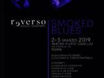 Smoked Blues - Chapter #2 / Reverso Dance Company