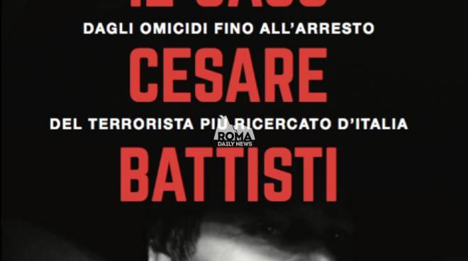 'Il caso Cesare Battisti', Paolo Manzo racconta il terrorista più ricercato d'Italia