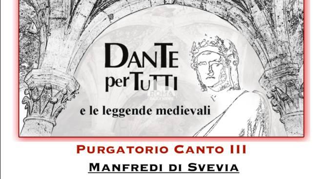 Dante per tutti: Purgatorio III - Manfredi di Svevia