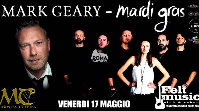 Mark Geary e Mardi Gras live al Felt Music Club