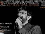 "Pierluca Buonfrate Trio \""Other Stories\"" in concerto al Charity Café"