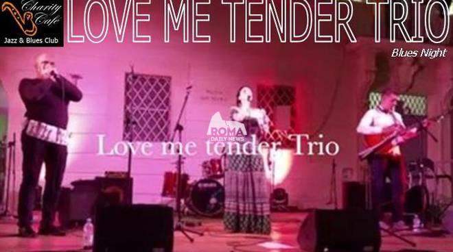 Love Me Tender Trio in concerto al Charity Café