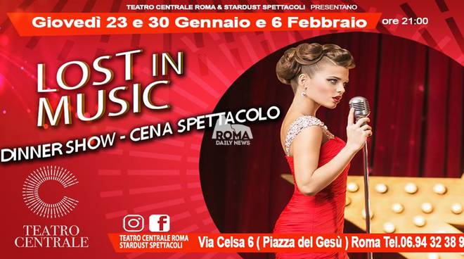 "Dinner Show ""Lost in Music\"" al Teatro Centrale"