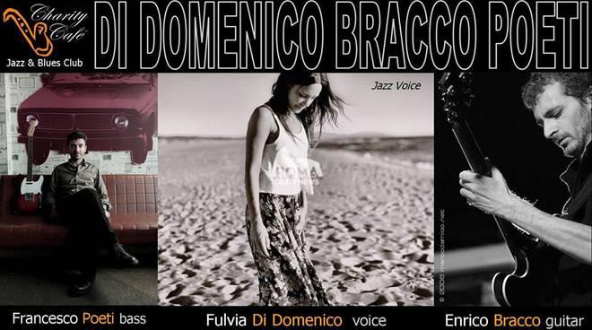 Di Domenico, Bracco, Poeti trio in concerto al Charity Cafè