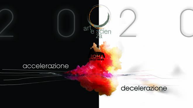 Artescienza 2020 Accelerazione || Decelerazione