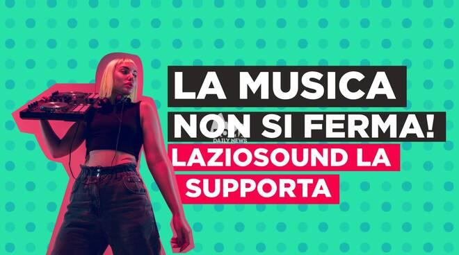 LazioSound Recording e LazioSound Digital Touring:  al via i 2 avvisi pubblici rivolti a produttori, distributori musicali e organizzatori di eventi per valorizzare giovani talenti